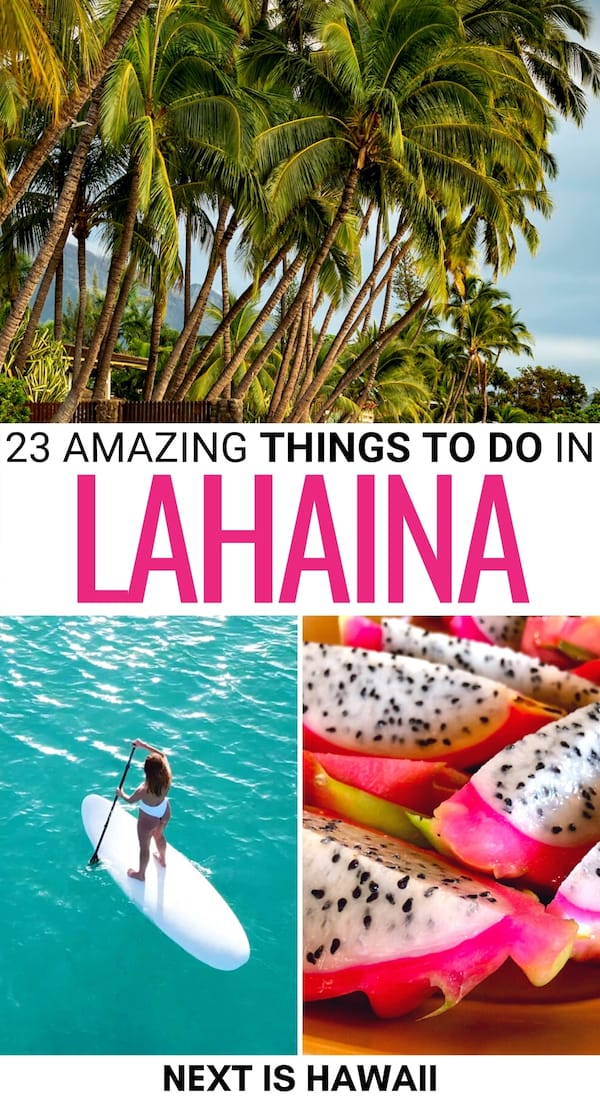 There are many things to do in Lahaina that make it a fantastic base for your Maui trip! This guide covers what to do in Lahaina, including attractions and food.   Lahaina things to do   Lahaina attractions   Lahaina landmarks   Lahaina hiking   Lahaina tours   Maui whale watching   Lahaina places to visit   Lahaina restaurants   Lahaina coffee   Lahaina cafes   Maui things to do
