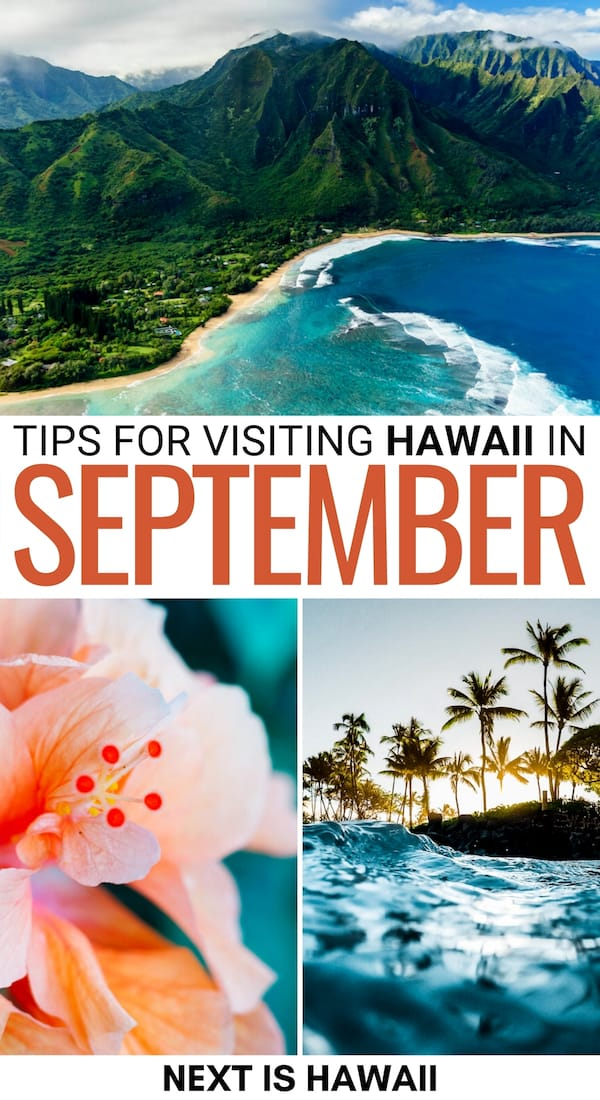 Planning a trip to Hawaii in September? This guide tells you everything you need to know before your trip to Hawaii! Weather, rainfall, festivals, and more! | September in Hawaii | Lanai in September | Oahu in September | Maui in September | Big Island in September | Kauai in September | Honolulu in September | Best time to visit Hawaii